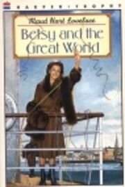 Betsy and the Great World (Betsy-Tacy) by…
