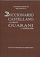 Diccionario Castellano-Guarani y…
