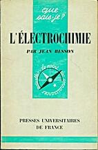 L'électrochimie by Jean Besson