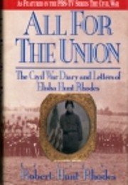 All For The Union: The Civil War Diary and…