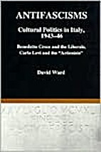 antifascisms: cultural politics in italy,…