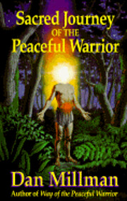 Sacred Journey of the Peaceful Warrior de…
