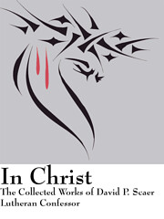 In Christ: The Collected Works of David P.…