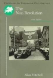 The Nazi Revolution: Hitler's…