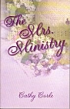 The Mrs. Ministry: Making the Most of Your…