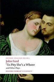 'Tis Pity She's a Whore and Other…
