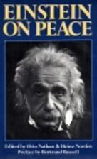 Einstein on Peace by Albert Einstein