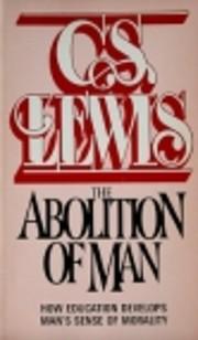 The Abolition of Man af C. S. Lewis