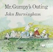 Mr. Gumpy's Outing de John Burningham