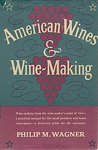 American wines and wine-making by Philip M.…