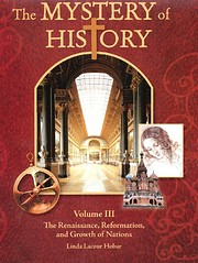 The Mystery of History, Vol. 3: The…