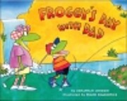 Froggy's Day with Dad af Jonathan…