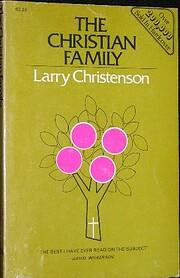 Christian Family: Sg por Larry Christenson