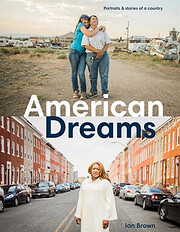 American Dreams: Portraits & Stories of a…