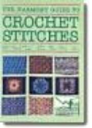 Harmony Guide to Crochet Stitches av James…
