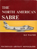 The North American Sabre by Ray Wagner
