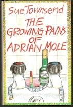 The Growing Pains of Adrian Mole by Sue…