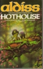 Hothouse by Brian Wilson Aldiss