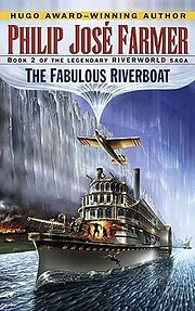 The Fabulous Riverboat (The Riverworld…