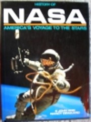 HISTORY OF NASA: America's Voyage to the…