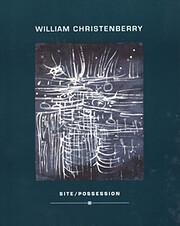 William Christenberry Site/ Possession av…