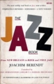 The Jazz Book: From Ragtime to Fusion and…