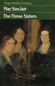 The Three Sisters – tekijä: May Sinclair