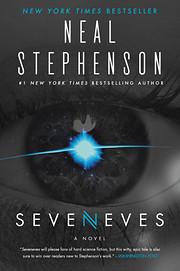 Seveneves: A Novel – tekijä: Neal…