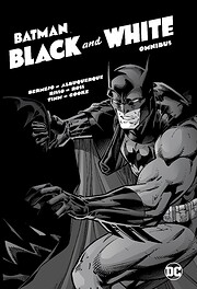 Batman: Black & White Omnibus by Jim Lee