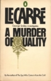 A Murder of Quality av John Le Carré