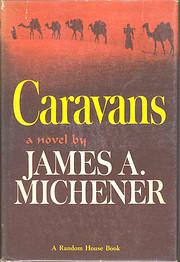 Caravans: A Novel of Afghanistan de James A.…