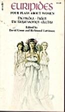 4 Plays: Electra / Helen / Medea / Trojan…