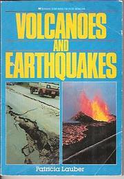 Volcanoes and Earthquakes av Patricia Lauber
