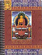 The Uttaratantra; A Treatise on…