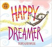 Happy Dreamer de Peter H. Reynolds