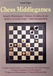 Chess Middlegames af Laszlo Polgar