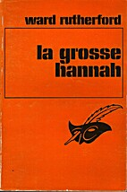 La Grosse Hannah... by Ward Rutherford