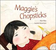 Maggie's Chopsticks av Alan Woo