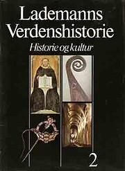 Lademanns Verdenshistorie 2 : Middelalderen…