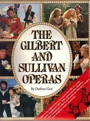 Gilbert and Sullivan Operas de Darlene Geis