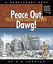 Peace Out, Dawg! Tales from Ground Zero af…