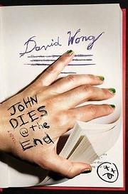 John Dies at the End – tekijä: David Wong