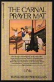 The Carnal Prayer Mat por Li Yu