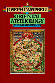 Oriental Mythology (The Masks of God, Volume…