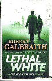 Lethal White (A Cormoran Strike Novel) por…