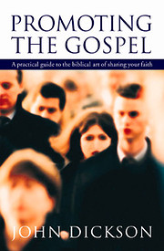 Promoting the Gospel: Guide to the Biblical…