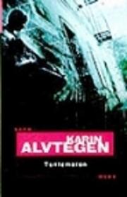 Tuntematon – tekijä: Karin Alvtegen