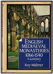 English Mediaeval Monasteries, 1066-1540 de…