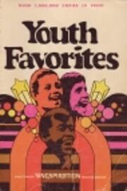Youth Favorites Gospel Songs and Choruses de…