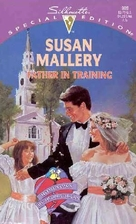 Father in Training by Susan Mallery